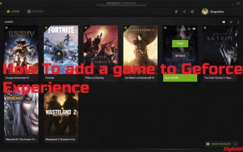 How to add a game to Geforce experience – Play Amazing Games