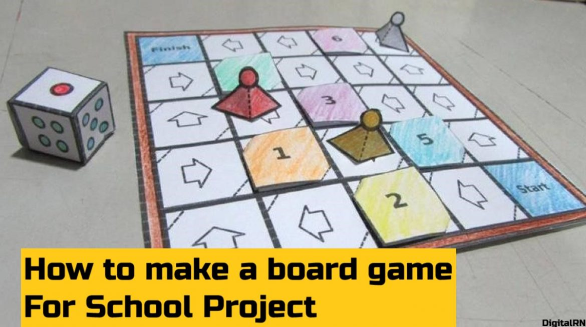 How to make a board game for a school project