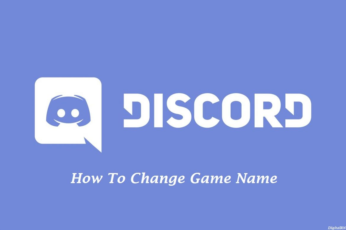 Discord How To Change Game Name