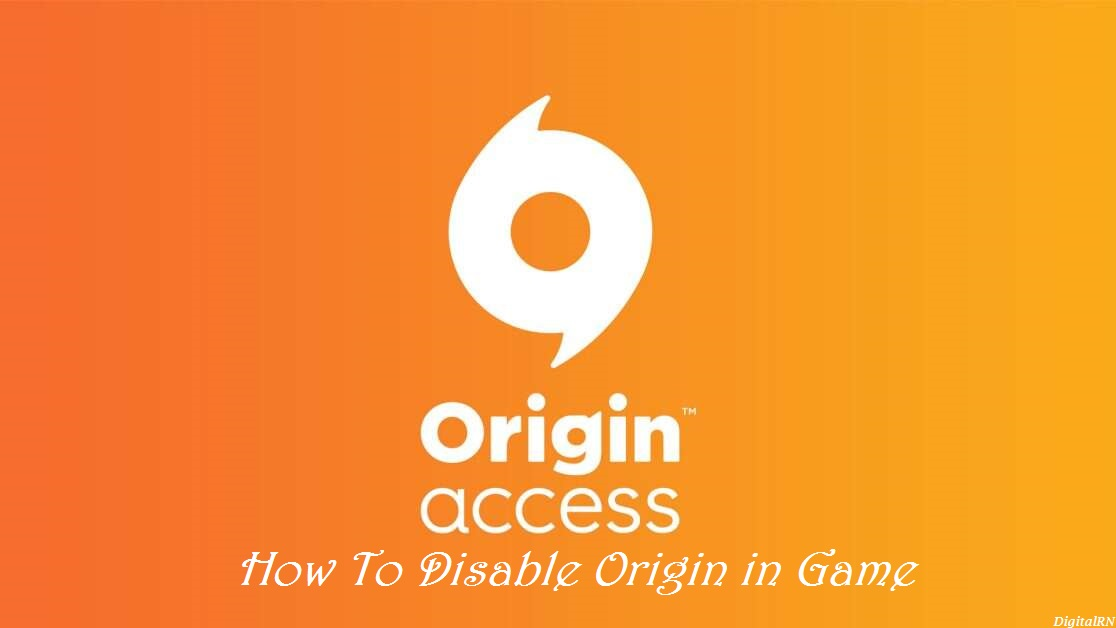 How To Disable Origin in Game