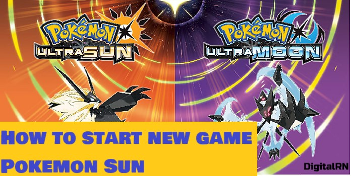 How to start New game pokemon sun