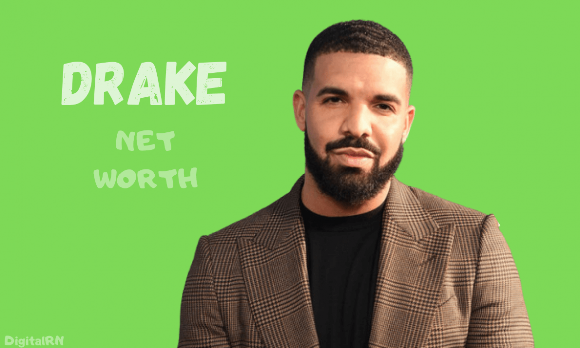 Drake Net Worth 2021