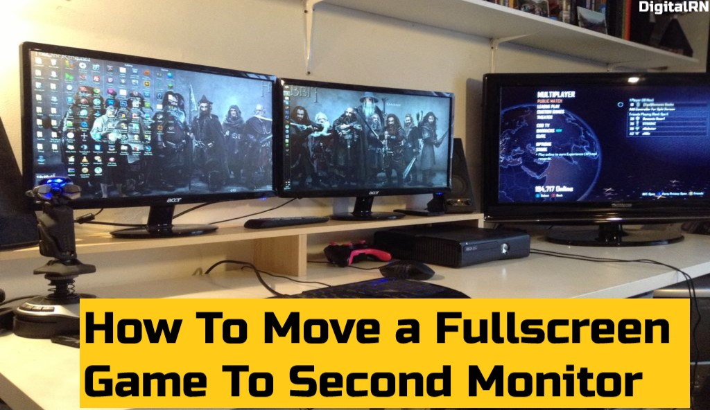 How To Move a Fullscreen Game To Second Monitor