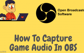 How To Capture Game Audio In OBS