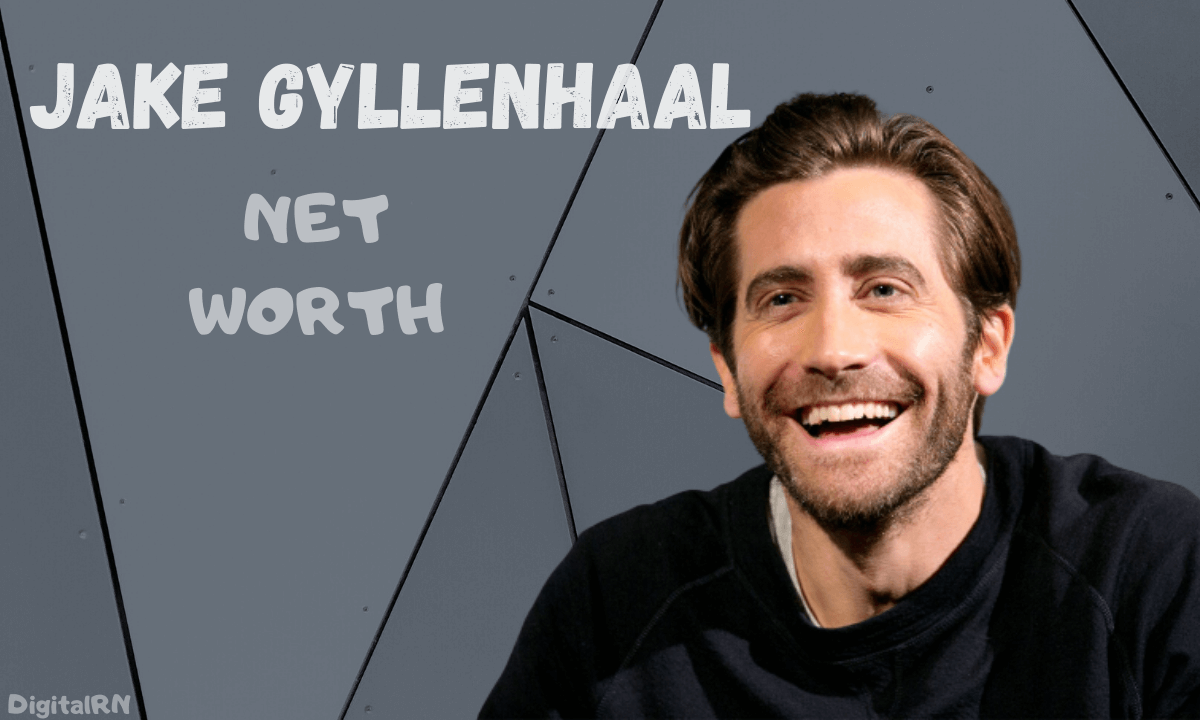 Jake Gyllenhaal Net Worth 2021