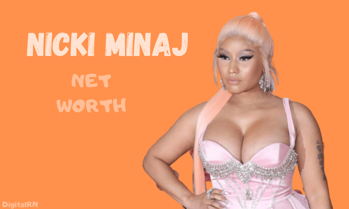 Nicki Minaj Net Worth 2021