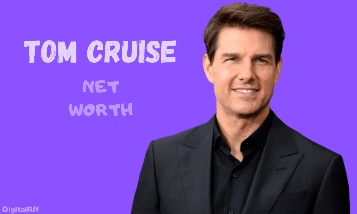 Tom Cruise Net Worth 2021