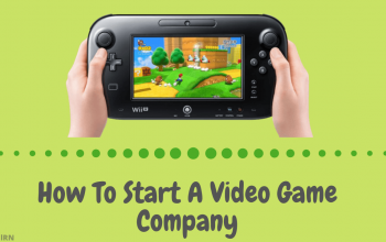 How To Start A Video Game Company