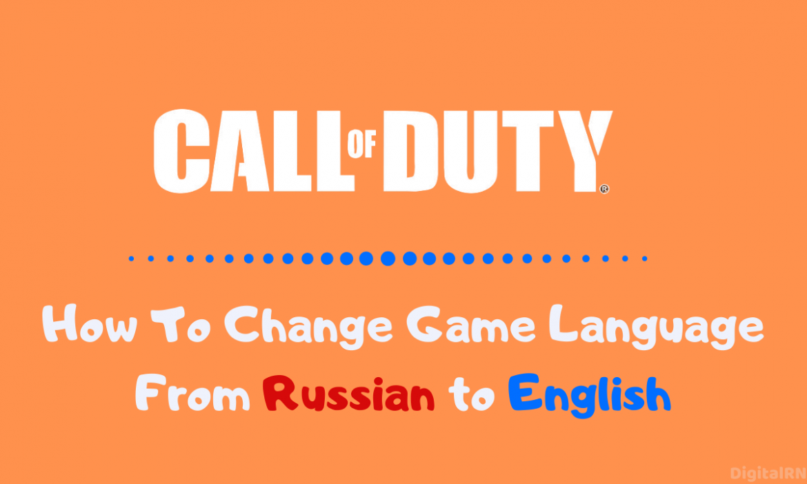 How To Change Game Language From Russian to English