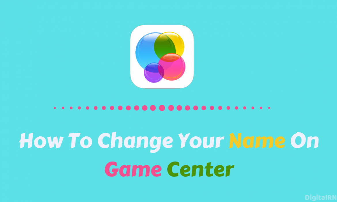 How To Change Your Name On Game Center