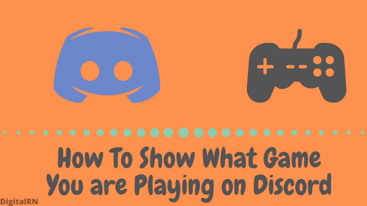 How To Show What Game You are Playing on Discord