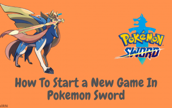 How To Start a New Game In Pokemon Sword